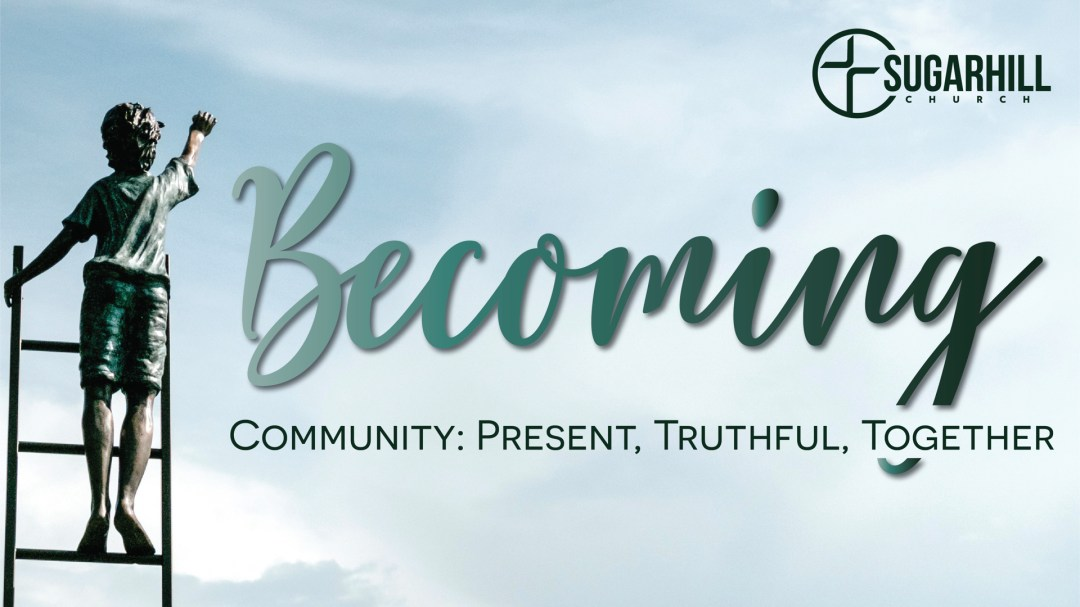Becoming Community: Present, Truthful, Together Image