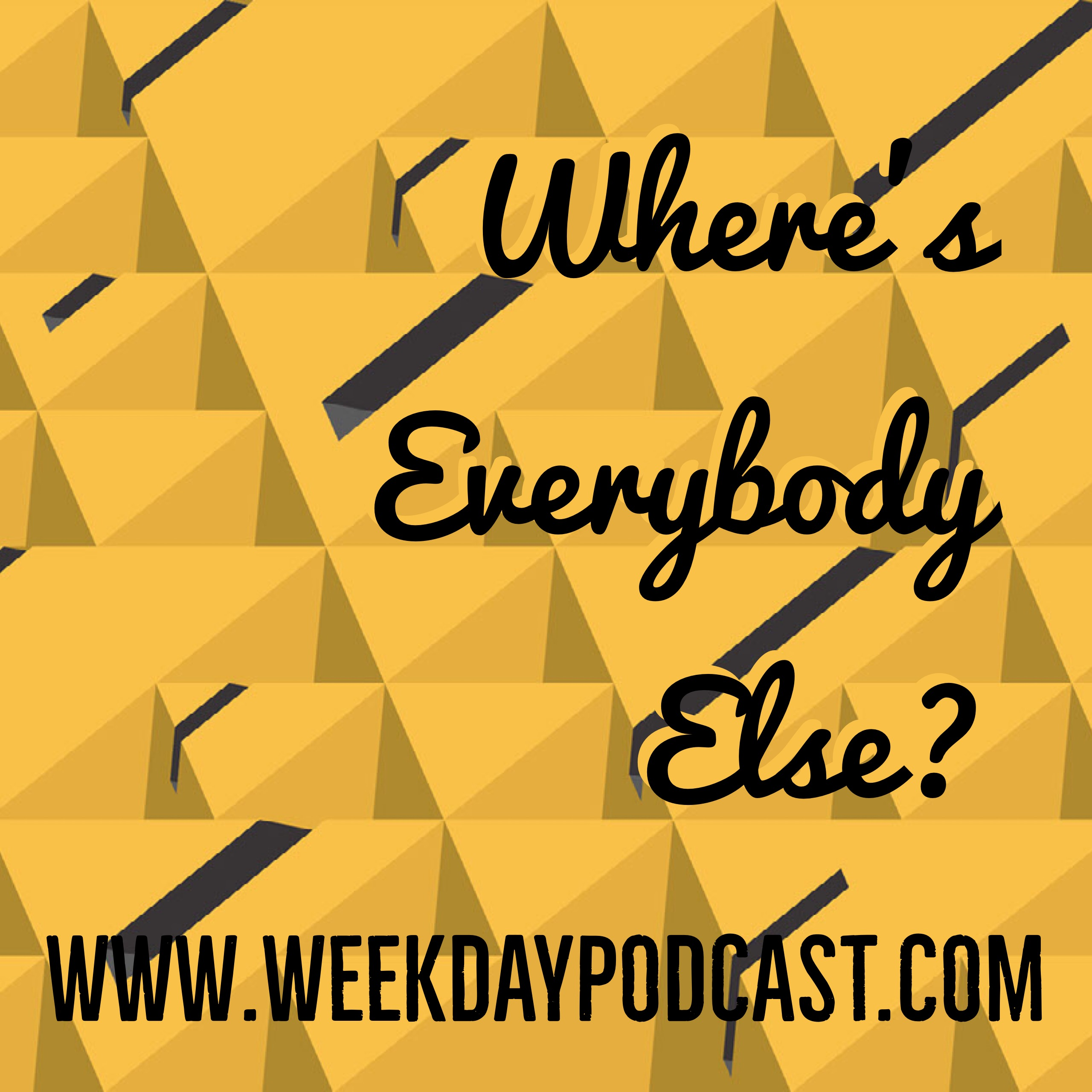 Where\'s Everybody Else? - - November 15th, 2017 Image