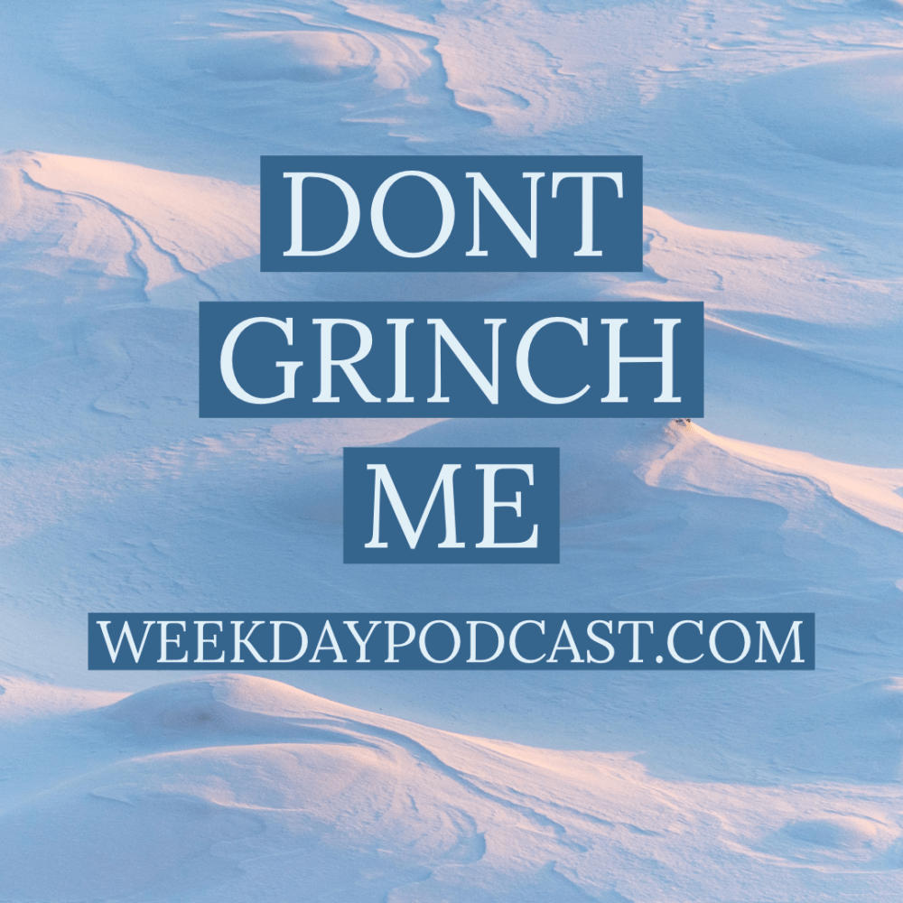 Don\'t Grinch Me Image