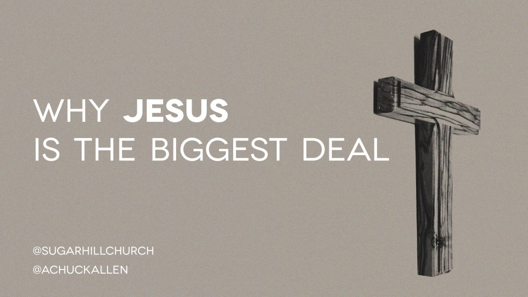 Why Jesus is the Biggest Deal Image