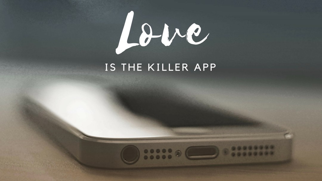 Love is the Killer App Image