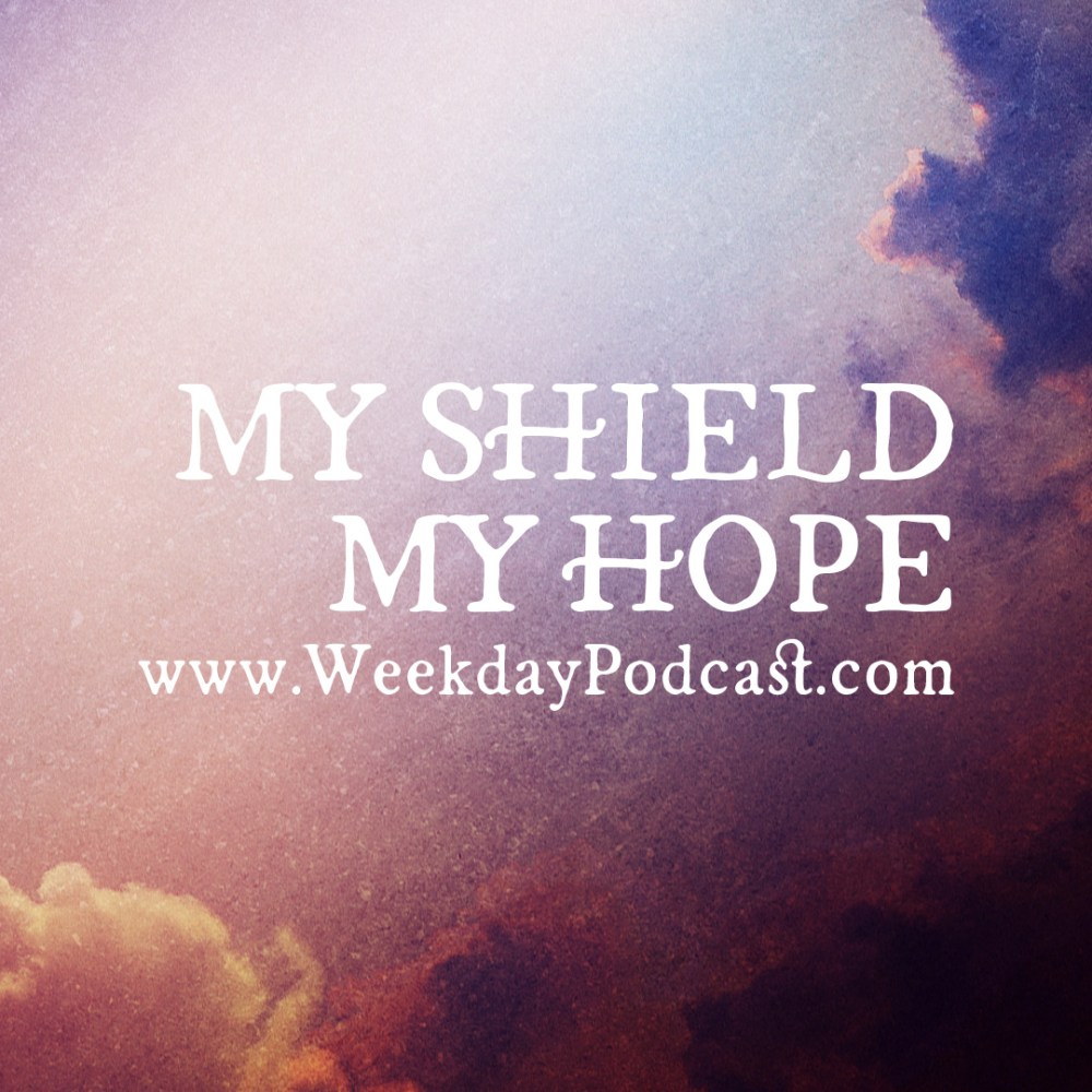 My Shield My Hope - - September 22nd, 2017 Image