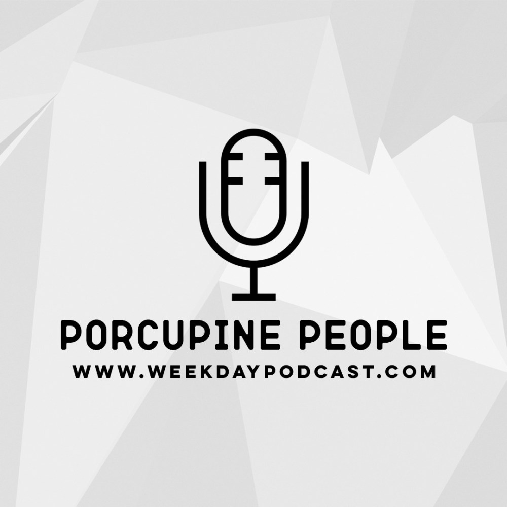 Porcupine People - - November 6th, 2017 Image