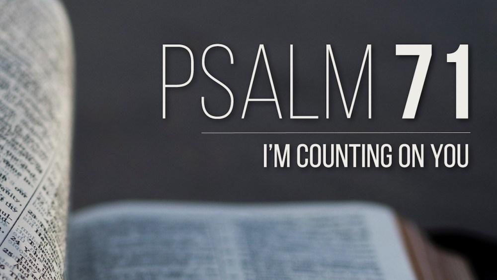 Psalm 71 Image