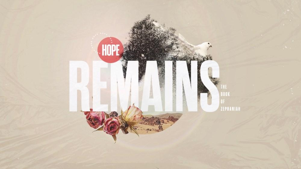 Hope Remains: Week 1 Image