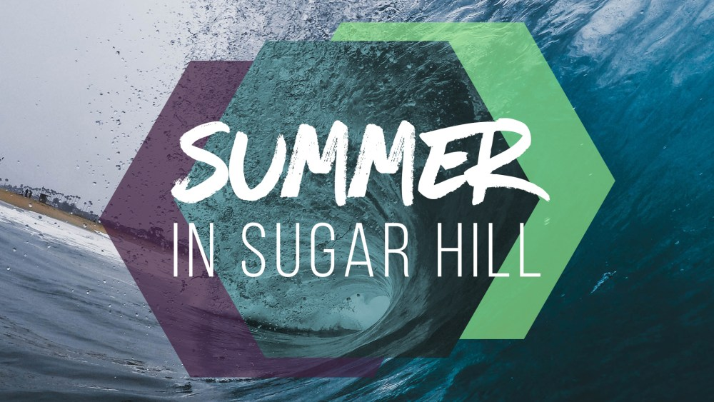Summer in Sugar Hill: Week 4 Image