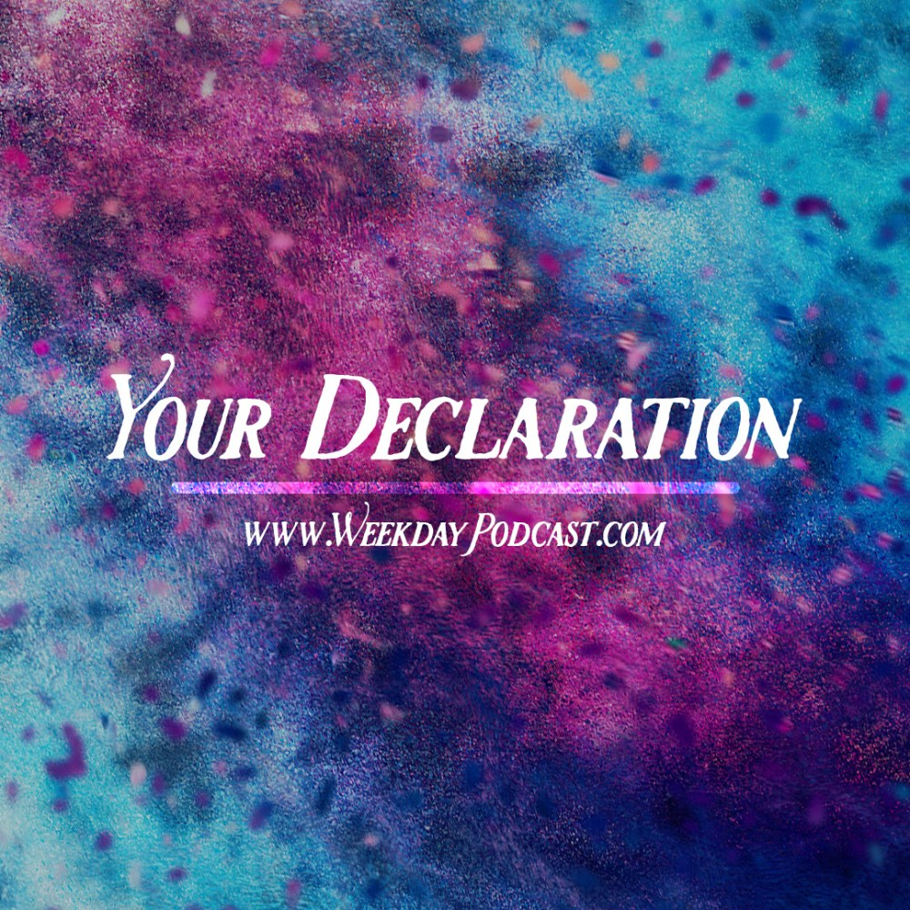 Your Declaration - - July 5th, 2017 Image