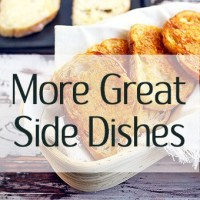More Great Side Dishes - sides, appetizers, party food, entertaining, crowd pleasers, potatoes, pasta, bread
