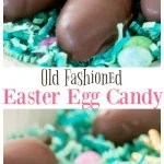 Old Fashioned Easter Egg Candy