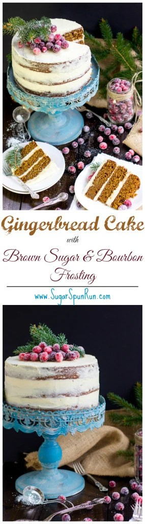 Gingerbread Layer Cake with a Brown Sugar & Bourbon Frosting