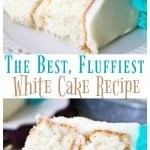 The Best, Fluffiest, White cake recipe