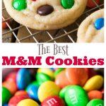 The Best M&M Cookies