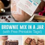 collage of giftable brownie mix in a jar, top image of mix in jar with printable tag, bottom two images of baked brownies, stacked and unstacked