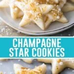 collage of champagne star cookies, top image of cookies on white plate, bottom image of cookies with tray close up