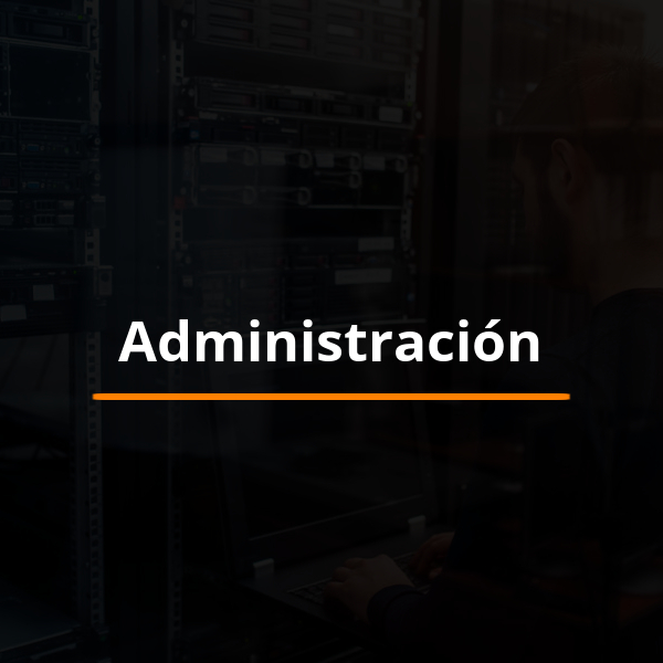 Administración y Soporte Tecnológico