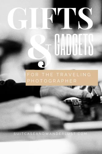 Gifts and gadgets for the traveling photographer
