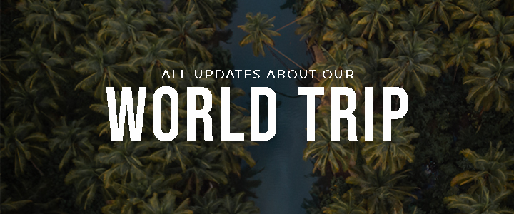 All our world trip updates