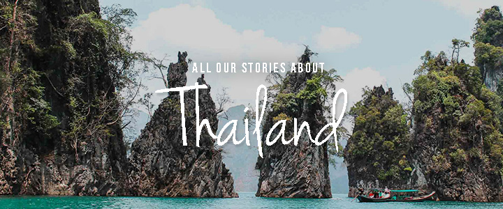 all our stories of Thailand