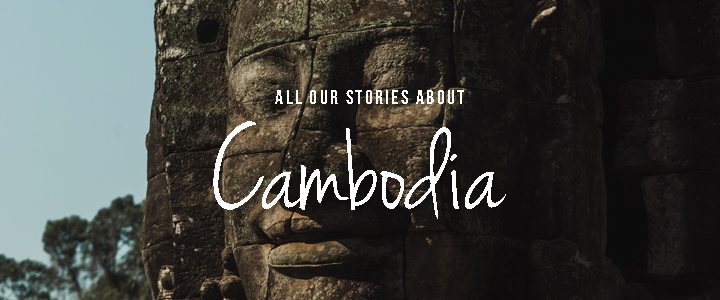 All stories about Cambodia