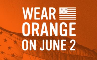 #WearOrange: Attend Gun Violence Awareness Events June 1-2