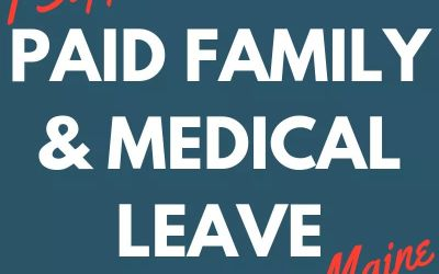 Legislative testimony: Vote yes on LD 1410 and support paid family and medical leave