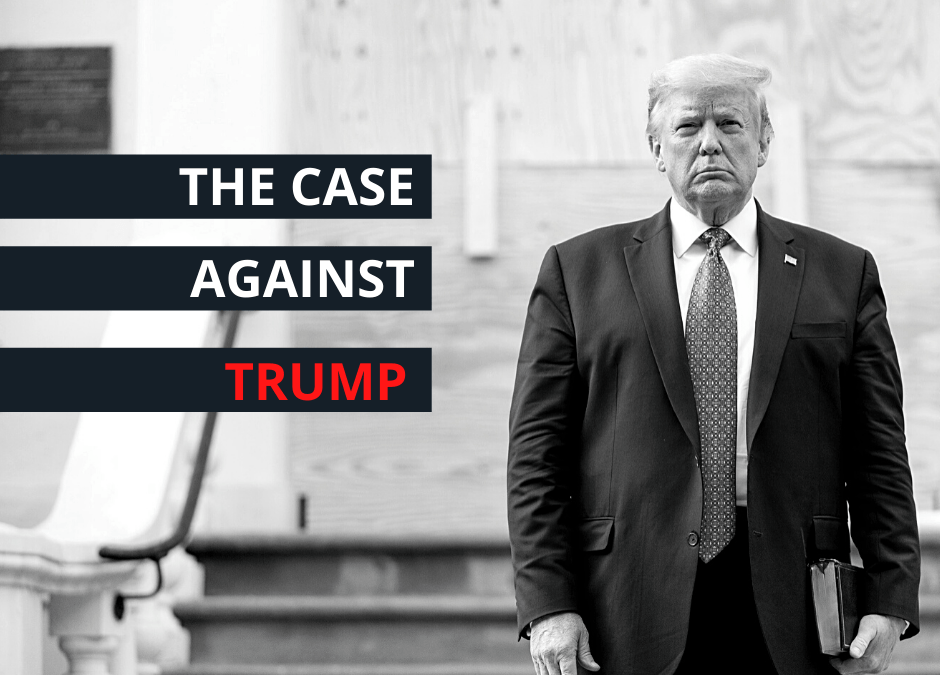 THE CASE AGAINST TRUMP – A Shortlist