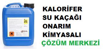 kalorifer su kaçağı onarım kimyasalı