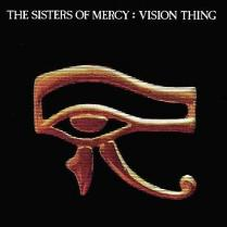 The Sisters Of Mercy - Vision Thing 1990