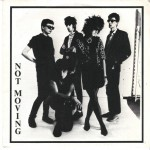 "Not Moving - Movin' Over 7"" EP 1983"