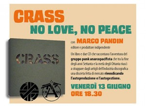 Crass No Love No Peace Verona Opifico dei Sensi 2014 presentazione del ibro di Marco Pandin