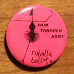 Rubella Ballet spilla pin