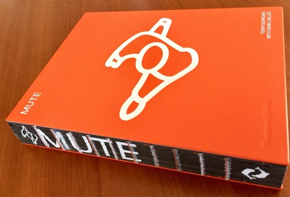 Copertina con il dorso, Mute - A visual document From 1978 -> Tomorrow