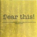 F/ear this! A Collection Of Unheard Music, Unseen Images and Unwritten Words Inspired By Fear - yellow cover - copertina gialla