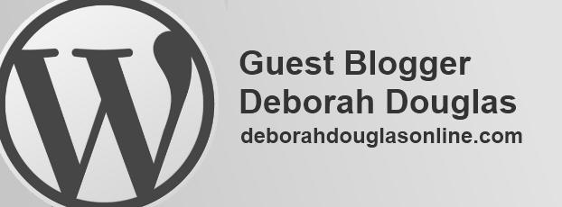 Guest Blogger Deborah Douglas