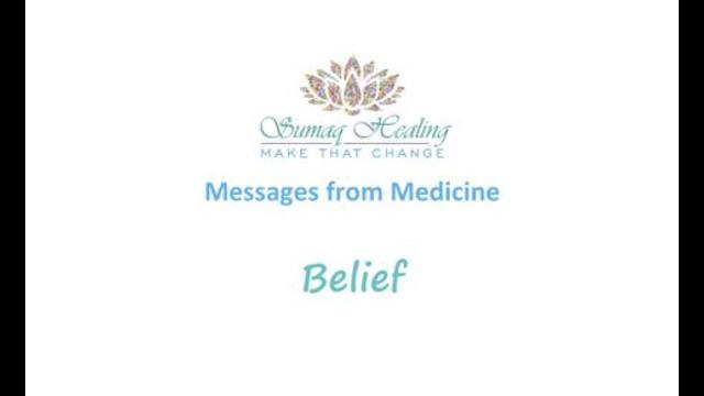 Messages from Medicine – Belief