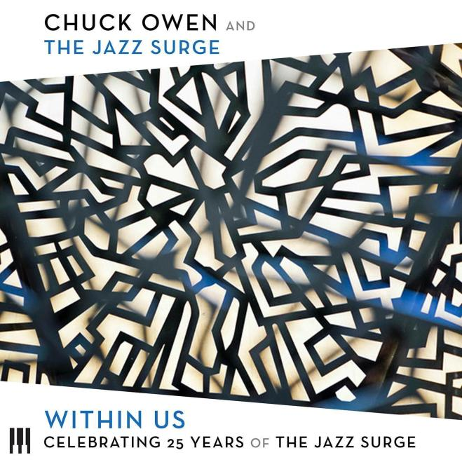 Within Us • Celebrating 25 Years of the Jazz Surge – Chuck Owen and the Jazz  Surge | Summit Records
