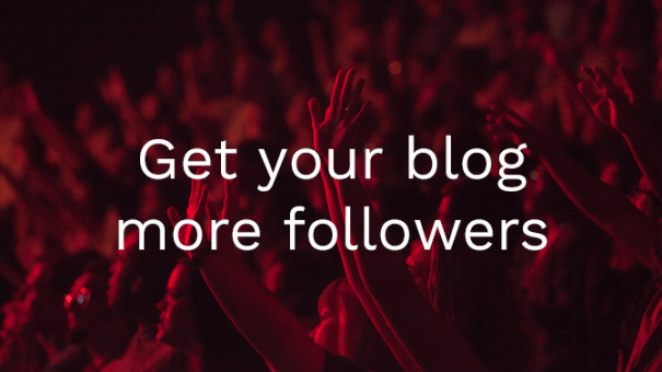 A few ways to get more blog followers