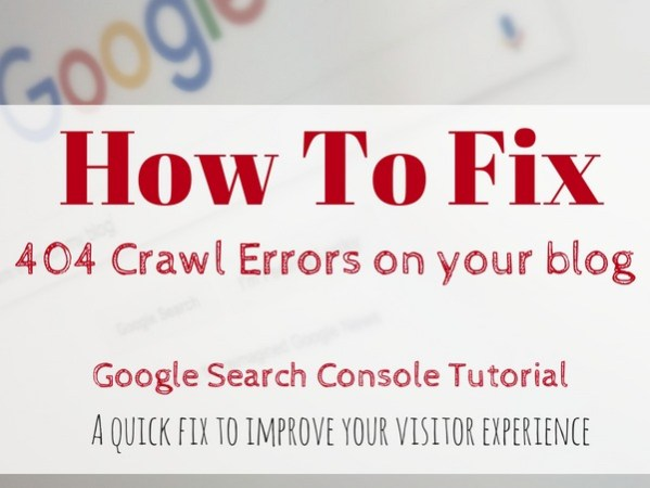 Fixing crawl errors from Google Search Console on your blog or website