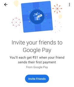 Google Pay Mobile App Earn Rs  51 Refer and Earn Free Money