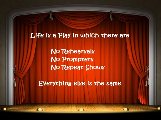 Life is a Play