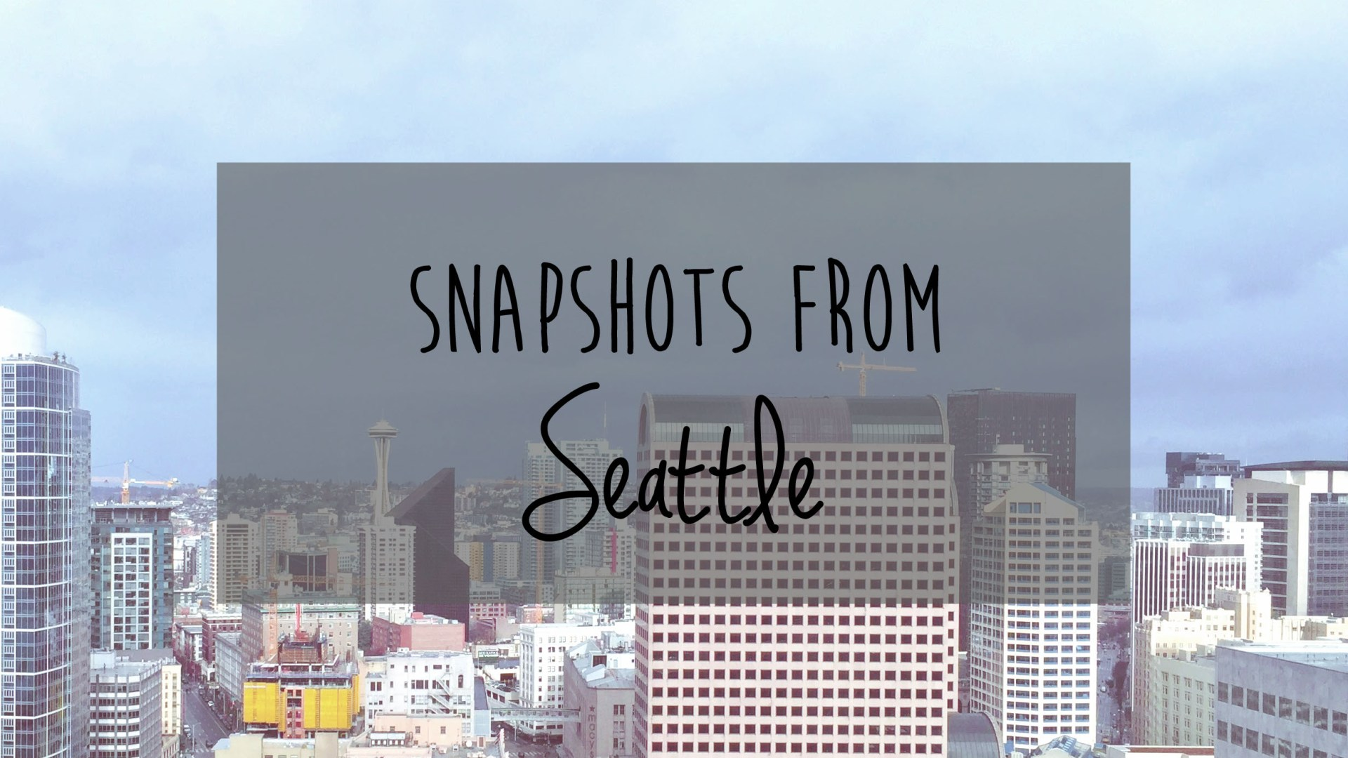 Snapshots From Seattle