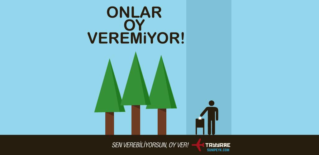 oy ver ağaçlar veremiyor