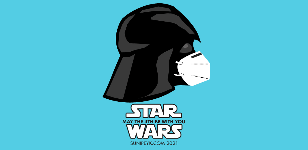 May The Fourth Be With You 2021