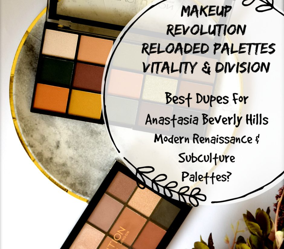 MAKEUP REVOLUTION Reloaded Palettes Swatches + Review | Vitality & Division | Best Dupes for Anastasia Beverly Hills Palettes for only $7?