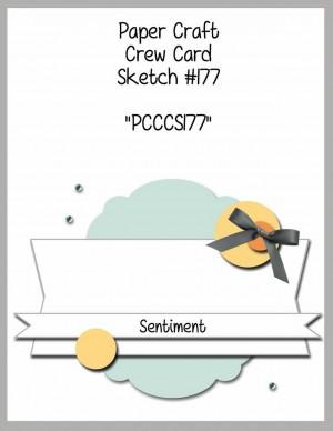 Paper Craft Crew Card Sketch 177 #papercraftcrew #cardsketch #challengeblog