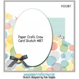 Paper Craft Crew Card Sketch 187.