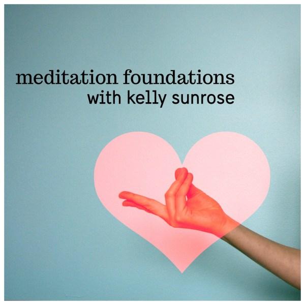 Meditation Foundations//