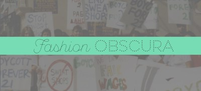 Fashion Obscura: The Road to Ethical Shopping, Part 1
