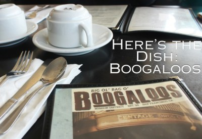 Here's the Dish: Boogaloos