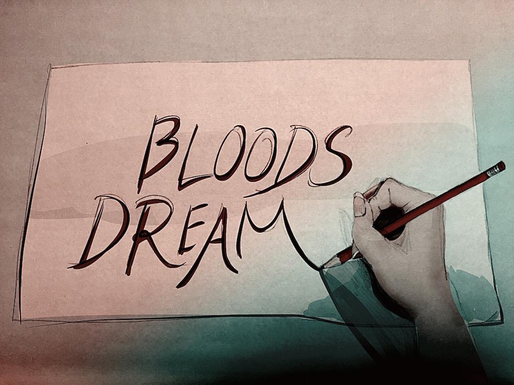 BLOODSDREAM: The Chase Begins